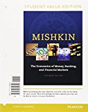 Book Cover The Economics of Money, Banking and Financial Markets, Student Value Edition Plus MyEconLab with Pearson eText -- Access Card Package (11th Edition)