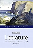 Book Cover Literature: An Introduction to Fiction, Poetry, Drama, and Writing, Portable Edition Plus MyLiteratureLab with The Literature Collection eText -- ... (Kennedy & Gioia, The Literature Series)
