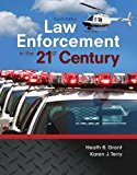 Book Cover Law Enforcement in the 21st Century (4th Edition)