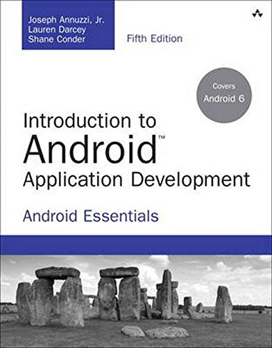 Book Cover Introduction to Android Application Development: Android Essentials (5th Edition) (Developer's Library)