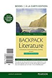Book Cover Backpack Literature: An Introduction to Fiction, Poetry, Drama, and Writing, Books a la Carte Plus REVEL -- Access Card Package (5th Edition)