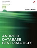 Book Cover Android Database Best Practices (Android Deep Dive)