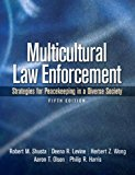 Book Cover Multicultural Law Enforcement: Strategies for Peacekeeping in a Diverse Society (5th Edition)