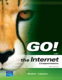 Book Cover GO! with the Internet: Comprehensive Value Package (includes MyITLab for GO! with Microsoft Office 2007)