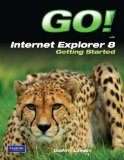 Book Cover GO! with Internet Explorer 8 Getting Started