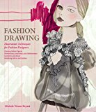 Book Cover Fashion Drawing: Illustration Techniques for Fashion Designers