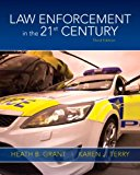Book Cover Law Enforcement in the 21st Century (3rd Edition)