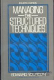 Book Cover Managing the Structured Techniques (Yourdon Press Computing Series)