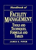 Book Cover Handbook of Facility Management: Tools and Techniques, Formulas and Tables