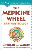Book Cover The Medicine Wheel: Earth Astrology