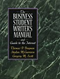 Book Cover The Business Student Writer's Manual and Guide to the Internet