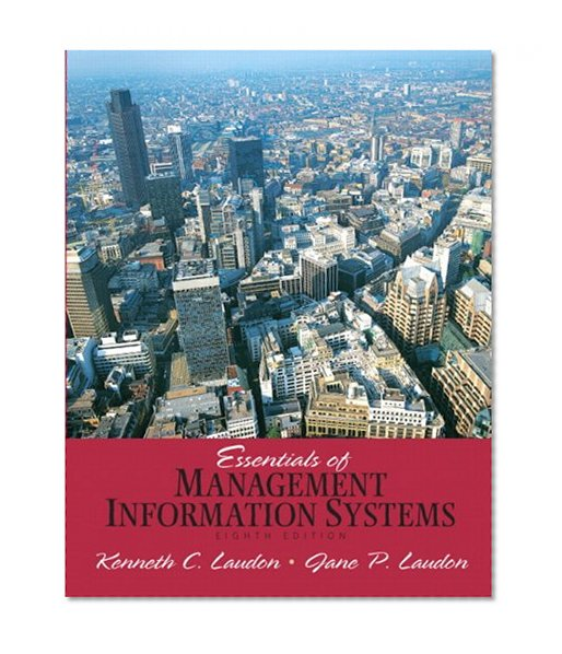 Book Cover Essentials of Management Information Systems (8th Edition)