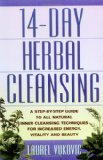 Book Cover 14 Day Herbal Cleansing: A Step-by-Step Guide to All Natural Inner Cleansing Techniques for Increased Energy, Vitality and Beauty