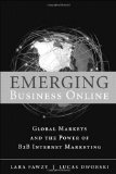 Book Cover Emerging Business Online: Global Markets and the Power of B2B Internet Marketing