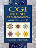 Book Cover CGI: Internet Programming in C++ and C