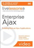 Book Cover Enterprise Ajax LiveLessons (Video Training): Building Robust Ajax Applications