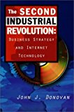 Book Cover The Second Industrial Revolution: Business Strategy and Internet Technology
