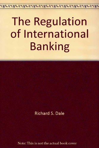 Book Cover The Regulation of International Banking