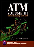 Book Cover ATM, Volume III: Internetworking with ATM