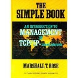 Book Cover The Simple Book: An Introduction to Management of TCP/IP-Based Internets (Prentice Hall series in innovative technology)