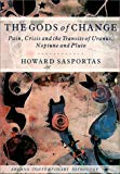 Book Cover The Gods of Change: Pain, Crisis, and the Transits of Uranus, Neptune, and Pluto (Contemporary Astrology)