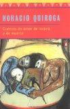 Book Cover Cuentos  de amor, de locura y de muerte