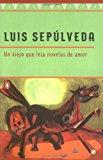 Book Cover Un viejo que leía novelas de amor