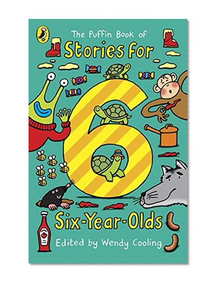 Book Cover Puffin Book Of Stories For Six Year Olds (Young Puffin Read Aloud)