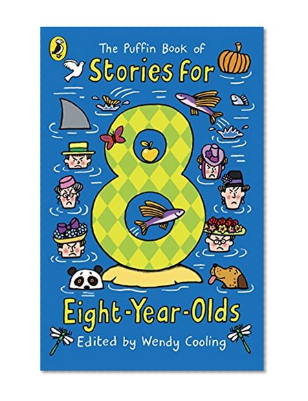 Book Cover Puffin Book Of Stories For Eight Year Olds (Young Puffin Read Aloud)