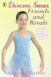 Book Cover Friends and Rivals (Dancing Shoes)
