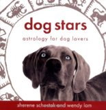 Book Cover Dog Stars: Astrology for Dog Lovers