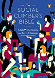 Book Cover The Social Climber's Bible: A Book of Manners, Practical Tips, and Spiritual Advice for the Upwardly Mobile