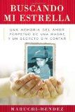 Book Cover Buscando Mi Estrella: Una memoria del amor perpetuo de una madre y un secreto sin contar (Spanish Edition)