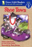 Book Cover Shoe Town (Green Light Readers Level 2)