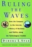 Book Cover Ruling the Waves: From the Compass to the Internet, a History of Business and Politics along the Technological Frontier