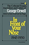 Book Cover The Collected Essays, Journalism And Letters Of George Orwell, Volume 4 1945-1950