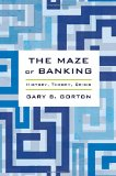 Book Cover The Maze of Banking: History, Theory, Crisis