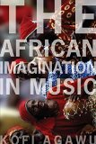 Book Cover The African Imagination in Music
