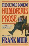 Book Cover The Oxford Book of Humorous Prose: From William Caxton to P.G. Wodehouse