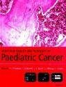 Book Cover Molecular Biology and Pathology of Paediatric Cancer (Oxford Medical Publications)
