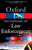 Book Cover A Dictionary of Law Enforcement (Oxford Quick Reference)