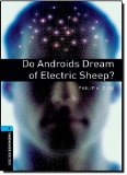 Book Cover Oxford Bookworms Library: Stage 5: Do Androids Dream of Electric Sheep?: 1800 Headwords (Oxford Bookworms ELT)