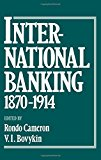 Book Cover International Banking 1870-1914