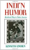Book Cover Indi'n Humor: Bicultural Play in Native America