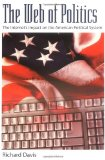 Book Cover The Web of Politics: The Internet's Impact on the American Political System