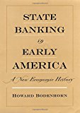 Book Cover State Banking in Early America: A New Economic History