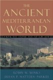 Book Cover The Ancient Mediterranean World: From the Stone Age to A.D. 600