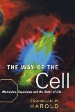 Book Cover The Way of the Cell: Molecules, Organisms, and the Order of Life