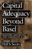 Book Cover Capital Adequacy beyond Basel: Banking, Securities, and Insurance