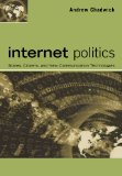 Book Cover Internet Politics: States, Citizens, and New Communication Technologies